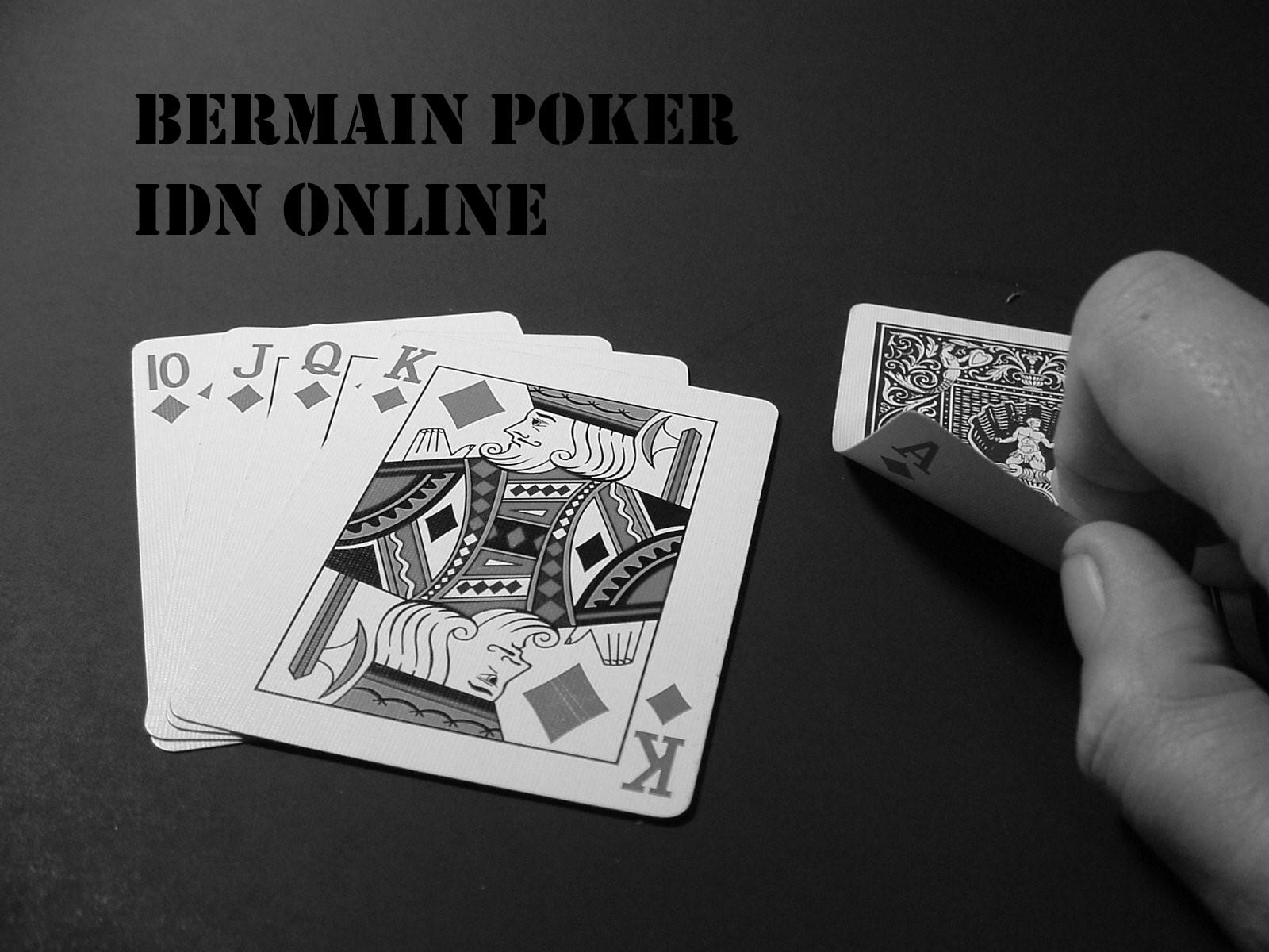 Bermain Poker IDN Uang Asli
