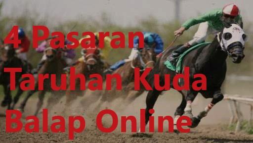 4 Pasaran Taruhan Kuda Balap Online